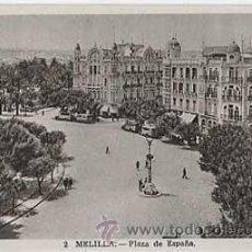 Postales: MELILLA. PLAZA DE ESPAÑA. L. ROISIN, FOT. SIN CIRCULAR. Lote 22492412