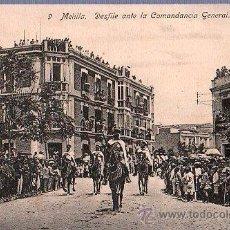 Postales: TARJETA POSTAL DE MELILLA Nº 9. DESFILE ANTE LA COMANDANCIA GENERAL.. Lote 23716269