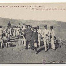 Postales: MELILLA Nº 28 CAMPAÑA 1911 A 1912 HARCHA OBSERVANDO LOS MOVIMIENTOS DE LA JARKA EN EL KERT. Lote 41597264