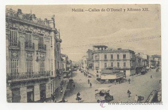 MELILLA CALLES DE O´DONELL Y ALFONSO XIII (Postales - España - Melilla Antigua (hasta 1939))