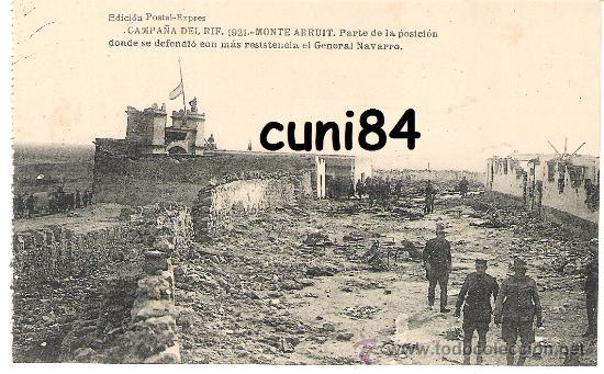 POSTAL CAMPAÑA DEL RIF MONTE ARRUIT 1921 POSICION DEFENSA GENERAL NAVARRO,SIN CIRCULAR!! (Postales - España - Melilla Antigua (hasta 1939))