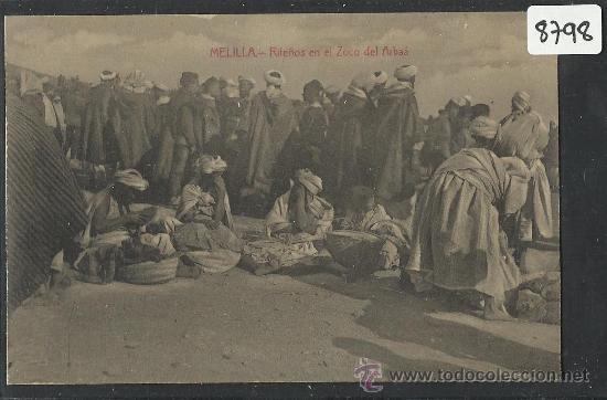 MELILLA - RIFEÑOS EN EL ZOCO DEL ARBAA - (8798) (Postales - España - Melilla Antigua (hasta 1939))