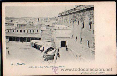 TARJETA POSTAL DE MELILLA - ENTRADA A LA PLAZA POR LA MARINA. 4. FOTOTIPIA LACOSTE (Postales - España - Melilla Antigua (hasta 1939))