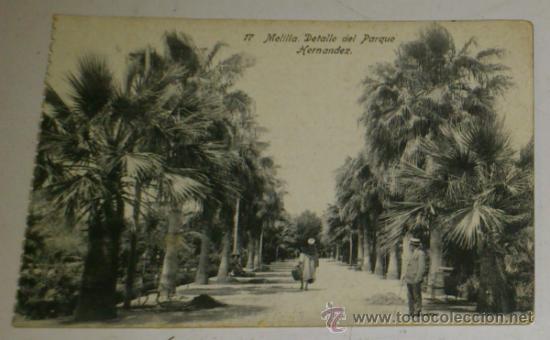 ANTIGUA POSTAL DE MELILLA - N. 17 - DETALLE DEL PARQUE HERNANDEZ - EDICION. BOIX HERMANOS (Postales - España - Melilla Antigua (hasta 1939))