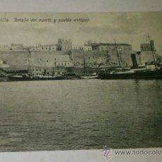 Postales: ANTIGUA POSTAL DE MELILLA - N. 25-DETALLE DEL PUERTO Y PUEBLO ANTIGUO- EDICION. BOIX HERMANOS. Lote 32618652