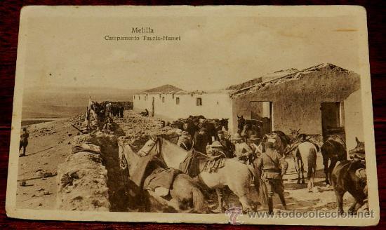 ANTIGUA POSTAL DE MELILLA, GUERRA DEL RIF, CAMPAMENTO TAURIA HAMET (Postales - España - Melilla Antigua (hasta 1939))