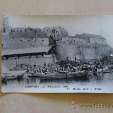 Postales: POSTAL. CAMPAÑA DE MELILLA. 1909. MUELLE CIVIL Y MILITAR.. Lote 38108597