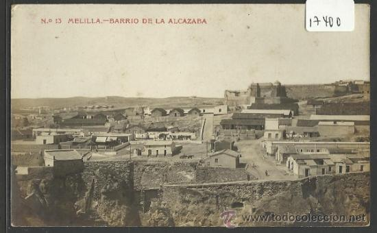 MELILLA - 13 - BARRIO DE LA ALCAZABA - FOTOGRAFICA - (17400) (Postales - España - Melilla Antigua (hasta 1939))