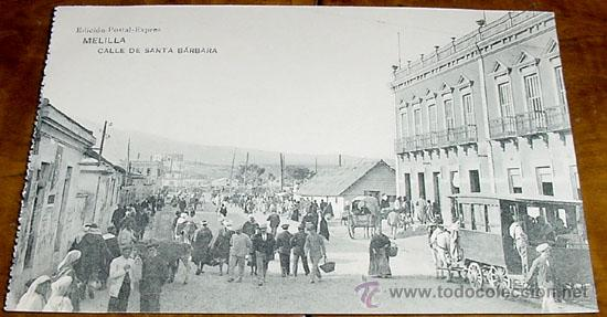ANTIGUA POSTAL DE MELILLA - CALLE DE SANTA BARBARA - NO CIRCULADA - ED. POSTAL-EXPRES. (Postales - España - Melilla Antigua (hasta 1939))