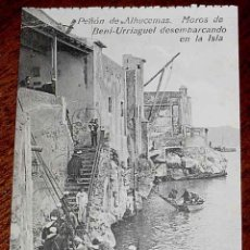 Cartes Postales: ANTIGUA POSTAL DE PEÑON DE ALHUCEMAS - MELILLA - MOROS DE BENI URRIAGUEL DESEMBARCANDO - ED. BOIX HE. Lote 39547168