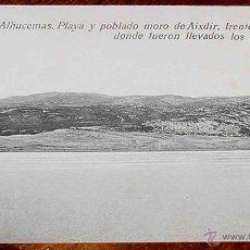 Postais: ANTIGUA POSTAL DE PEÑON DE ALHUCEMAS - MELILLA - PLAYA Y POBLADO MORO DE AIXDIR, FRENTE A LA ISLA, D. Lote 39547174