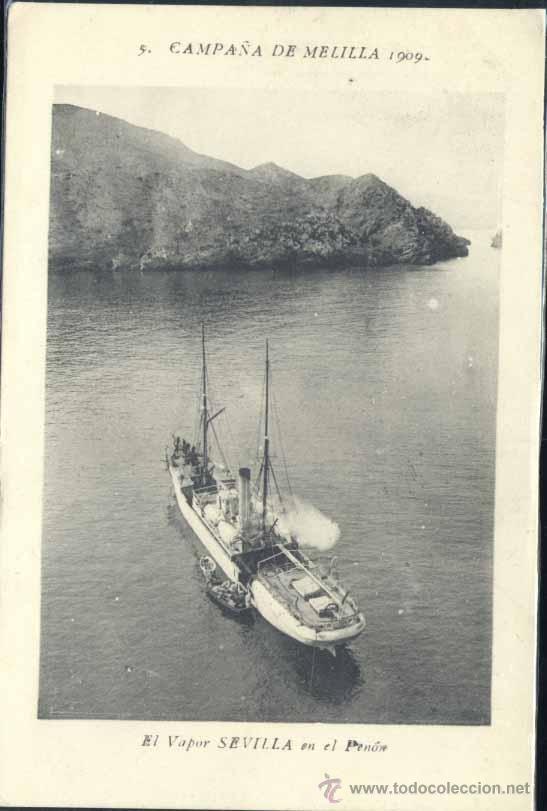 CAMPAÑA DE MELILLA 1909- EL VAPOR SEVILLA EN EL PEÑÓN (Postales - España - Melilla Antigua (hasta 1939))