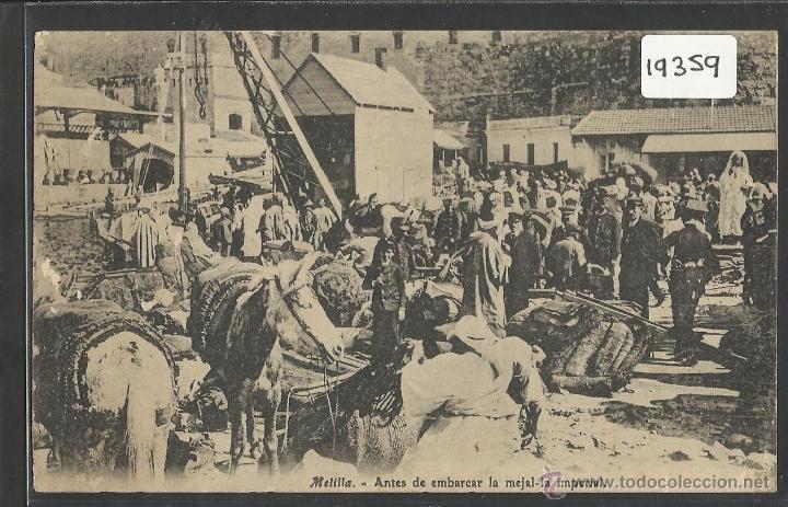 MELILLA - ANTES DE EMBARCAR - VER REVERSO SELLO BATALLON CAZADORES DE ESTELLA - (19359) (Postales - España - Melilla Antigua (hasta 1939))