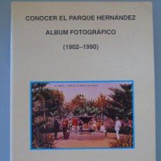 Postales: ÁLBUM FOTOGRÁFICO DE EL PARQUE HERNÁNDEZ DE MELILLA 1902 1990. CON MÁS DE 100 FOTO POSTALES. Lote 44541320