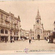 Postales: ANTIGUA POSTAL 7 MELILLA PLAZA DE MENENDEZ PELAYO L ROISIN. Lote 51244599