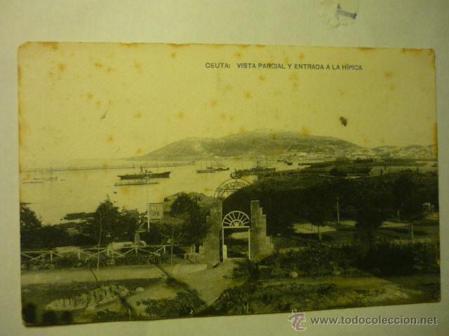POSTAL CEUTA -VISTA PARCIAL Y ENTRADA HIPICA -ESCRITA--BB (Postales - España - Melilla Antigua (hasta 1939))