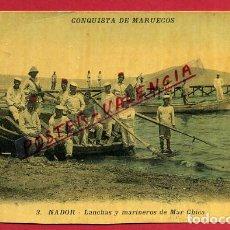Postales: POSTAL NADOR , MELILLLA, MILITARES CONQUISTA DE MARRUECOS, LANCHAS Y MARINEROS , ORIGINAL, P85774. Lote 64862783
