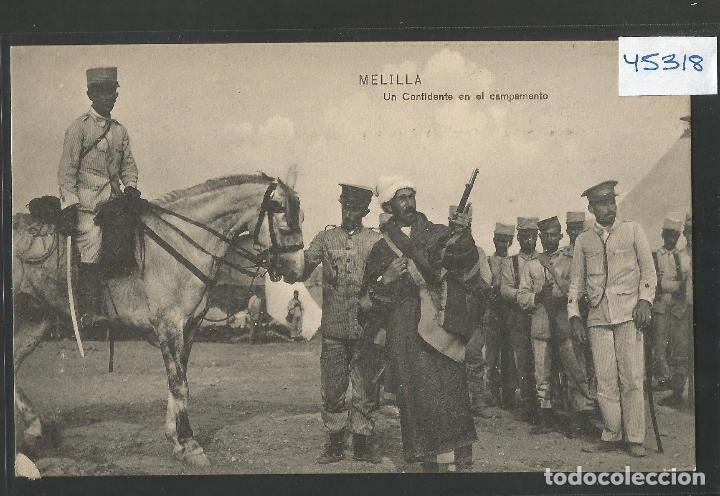 MELILLA - UN CONFIDENTE EN EL CAMPAMENTO -VER REVERSO - (45.318) (Postales - España - Melilla Antigua (hasta 1939))
