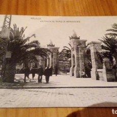 Postales: MELILLA ENTRADA AL PARQUE HERNANDEZ. Lote 89074376