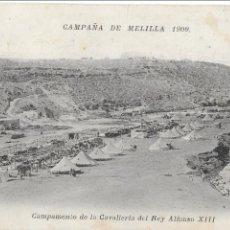Postais: P- 6972. POSTAL CAMPAÑA DE MELILLA 1909. CAMPAMENTO DE LA CAVALLERIA REY ALFONSO XIII.. Lote 89281804