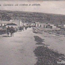 Postales: CABO DE AGUA (MELILLA) - CARRETERA QUE CONDUCE AL POBLADO. Lote 99259067
