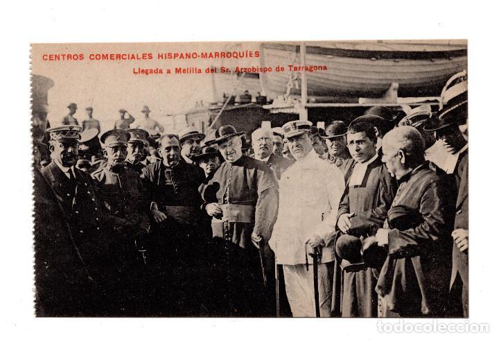 MELILLA.- LLEGADA A MELILLA DEL SEÑOR ARZOBISPO DE TARRAGONA. CENTROS COMERCIALES HISPANO MARROQUIES (Postales - España - Melilla Antigua (hasta 1939))