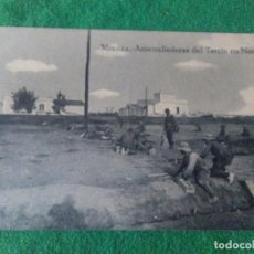 Postales: MELILLA AMETRALLADORAS DEL TERCIO EN NADOR . Lote 119043795