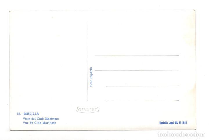 Postales: MELILLA.- VISTA DEL CLUB MARITIMO, FOTO IMPERIO - 1958 - Foto 2 - 122585343