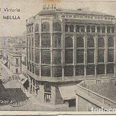 Postales: X121141 MELILLA CALLES ARTURO REYES Y CASTELAR GRAN HOTEL VICTORIA. Lote 153932914