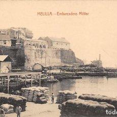 Postales: MELILLA.- EMBARCADERO MILITAR. Lote 168436300