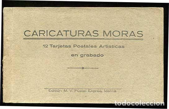 BLOC COMPLETO CARICATURAS MORAS 12 POSTALES. ED. M.V. MELILLA (Postales - España - Melilla Antigua (hasta 1939))