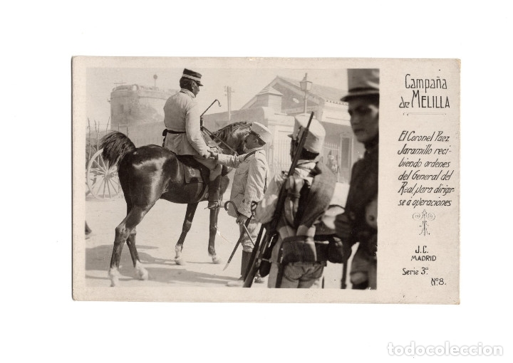 CAMPAÑA DE MELILLA.- EL CORONEL PAEZ JARAMILLO. RECIBIENDO ORDENES DEL GENERAL. FOTOGRÁFICA (Postales - España - Melilla Moderna (desde 1940))