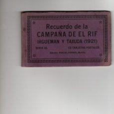 Postales: CAMPAÑA DE EL RIF. IRGUEMAN Y TAXUDA 1921. MELILLA. BLOC 12 POSTALES.COMPLETO. Lote 182700958