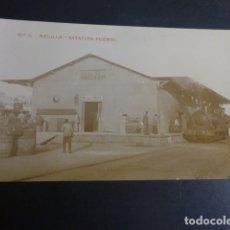 Postales: MELILLA ESTACION FERROCARRIL DEL PUERTO POSTAL FOTOGRAFICA . Lote 182997545