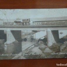Postales: MELILLA PUENTE DEL GENERAL MARINA POSTAL ORIGINAL ANTIGUA ESCRITA SIN SELLO. Lote 188478202