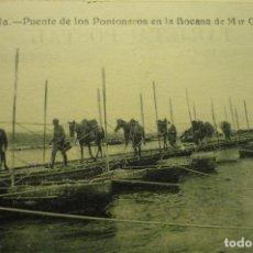 Postales: POSTAL MELILLA.-MILITAR PUENTE PONTONEROS BOCANA MAR CHICA. Lote 252865980