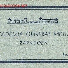 Postales: ZARAGOZA. ACADEMIA GENERAL MILITAR. LOTE DE 21 POSTALES. HACIA 1945.. Lote 27059529