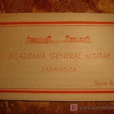 Postales: POSTALES ACADEMIA GENERAL MILITAR ZARAGOZA.. Lote 3033337