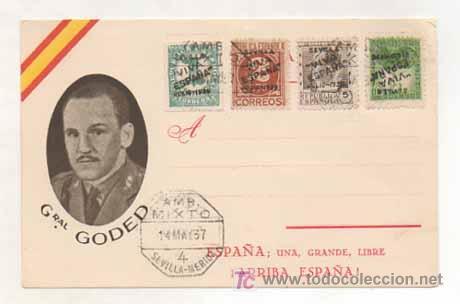 POSTAL MILITAR. GENERAL GODED. ESPAÑA, UNA, GRANDE, LIBRE. (ED. JUAN MARRA.) MATASELLADA 1937. (Postales - Postales Temáticas - Militares)