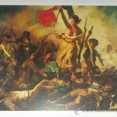 Postales: REVOLUCION FRANCESA. DELACROIX. SIN CIRCULAR. EDITADA EN 1974. Lote 27087813