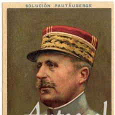 Postales: MAGNIFICA POSTAL - GENERAL NIVELLE (FRANCIA) - PUBLICIDAD SOLUCION PAUTAUBERGE. Lote 28893833