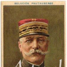 Postales: MAGNIFICA POSTAL - LE GENERAL SARRAIL (FRANCIA) - PUBLICIDAD SOLUCION PAUTAUBERGE. Lote 28893942