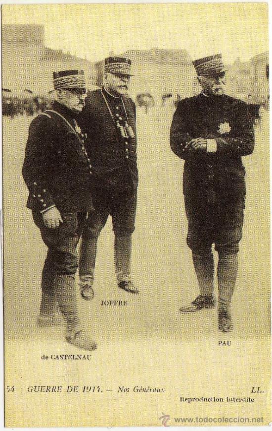 BONITA POSTAL (REPRODUCCION) - GUERRA DE 1914 - GENERALES: CASTELNAU - JOFRE Y PAU (Postales - Postales Temáticas - Militares)