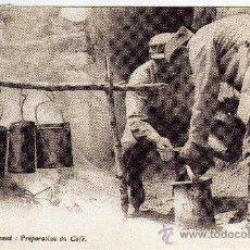 Postales: BONITA POSTAL - SOLDADOS PREPARANDO EL CAFE(REPRODUCCION). Lote 28895969