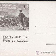 Postales: CAMPAMENTOS 1943.-FRENTE DE JUVENTUDES . Lote 29572152