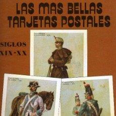 Postales: LAS MÁS BELLAS TARJETAS POSTALES. SIGLOS XIX Y XX (UNIFORMES MILITARES). Lote 33293430