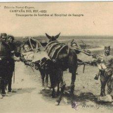 Postales: CAMPAÑA DEL RIF 1921. TRANSPORTE DE HERIDOS AL HOSPITAL DE SANGRE.... Lote 33986251
