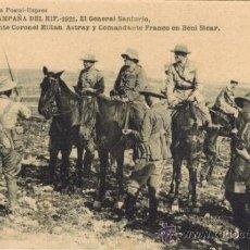 Postales: CAMPAÑA DEL RIF. 1921. EL GENERAL SANJURJO, TENIENTE CORONEL MILLÁN ASTRAY Y COMANDANTE FRANCO.... Lote 33986321