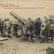 Postales: CAMPAÑA DEL RIF. 1921. LAS BATERÍAS DE POSICIÓN DISPARANDO CONTRA EL GURUGÚ. Lote 33986447