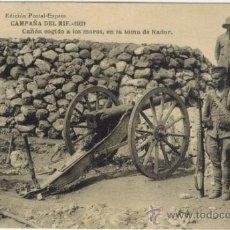Postales: CAMPAÑA DEL RIF. 1921. CAÑÓN COGIDO A LOS MOROS, EN LA TOMA DE NADOR. Lote 33986458